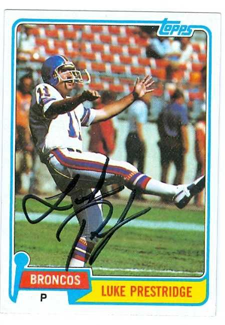 Part P Certificate >> Luke Prestridge autographed Football Card (Denver Broncos) 1981 Topps #164