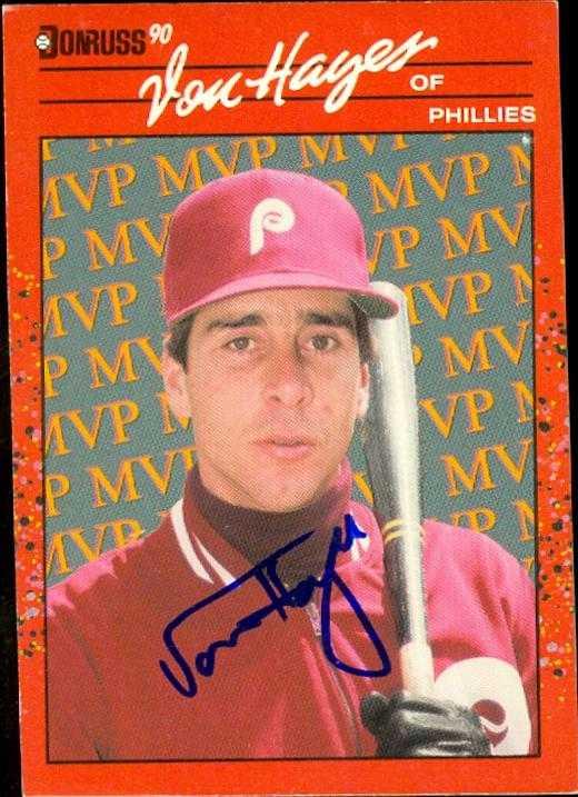 Von Hayes autographed Baseball Card (Philadelphia Phillies) 1990 Donruss #BC-25